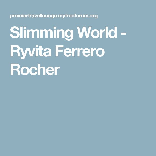 Slimming World - Ryvita Ferrero Rocher