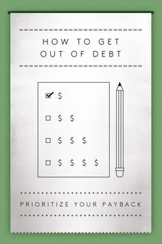 How To Get Out Of Debt — And Stay Out! #refinery29 http://www.refinery29.com/get-out-of-debt#slide2  Prioritize Your Payback Armed with these details, make a payback priority list. Then, pay as much as you can toward your debt. One option is to pay back your debt by tackling the highest interest rates first. The higher the rate, the greater priority it should be to pay this back. This is the financially smarter strategy, since you pay less in interest to your creditors.