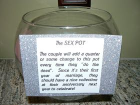 For the first year of marriage put a quarter in the jar every time you make love. By your next anniversary you should have a nice stash to go on a trip(;