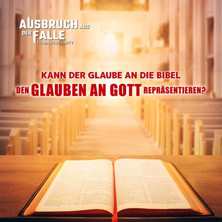 Kann der gianben an die Bibel den glanben an Gott repräsentieren.