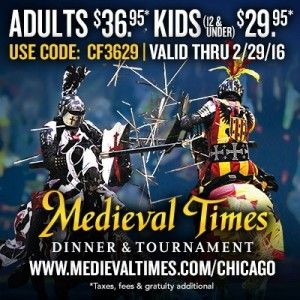 Save some amounts of money using the Medieval Times Coupons for both adults and children. Our discounts. For the avid show-lovers in Chicago, get discounts with the Medieval Times coupons for adult and children tickets! There are huge discounts off for all Castles Tickets using medieval times best coupons, and we are just getting started!