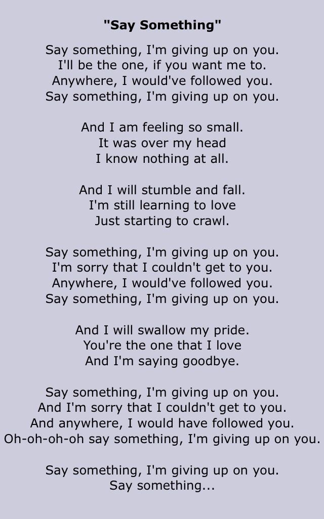 """Say Something"" - A Great Big World ft. Christina Aguilera."