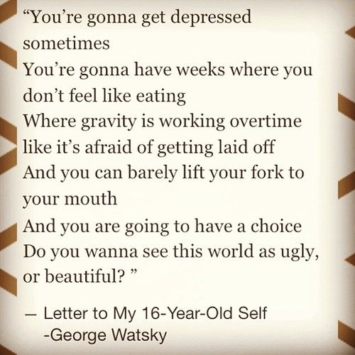 Letter to 16 year old self