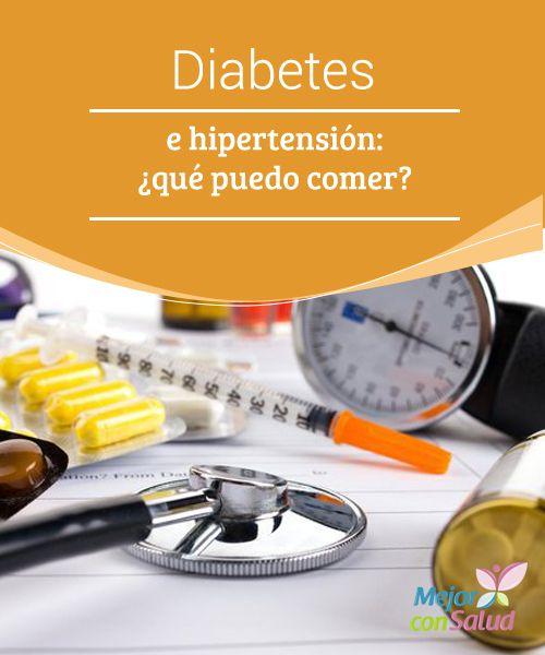 Diabetes e hipertensión: ¿qué puedo comer? Muchas personas