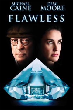 Flawless. Great surprise in this movie. Recommend.
