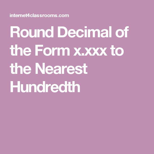 Round Decimal of the Form x.xxx to the Nearest Hundredth