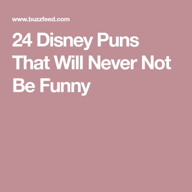 24 Disney Puns That Will Never Not Be Funny