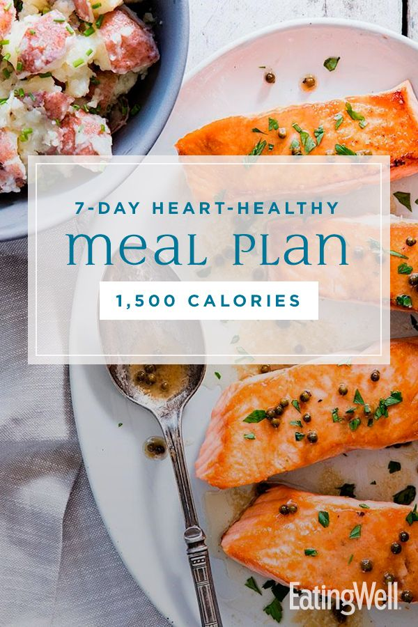 7-Day Heart-Healthy Meal Plan: 1,500 Calories | Healthy Meal