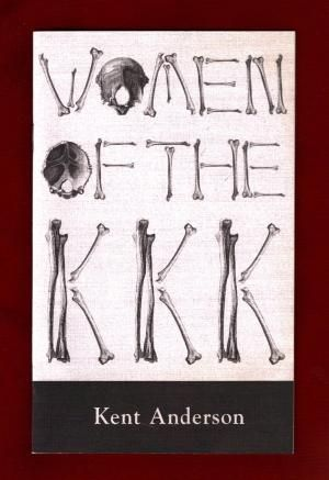 Women of the KKK $55, AbeBooks.com Santa Barbara: Pride of Tacoma Press, 2001. First Edition, one of 250 copies produced; this one signed by both Anderson &designer Michael Kellner. 8 page pamphlet in stapled wraps. Fine. Anderson's trenchant account of a Ku Klux Klan rally incident in Hannibal, Missouri 1981 - not truly focused on the KKK women, but the Grand Genie apparently does earn his grudging respect. Anderson's relatively 20/20 and emotion-free reporting isn't completely objective…