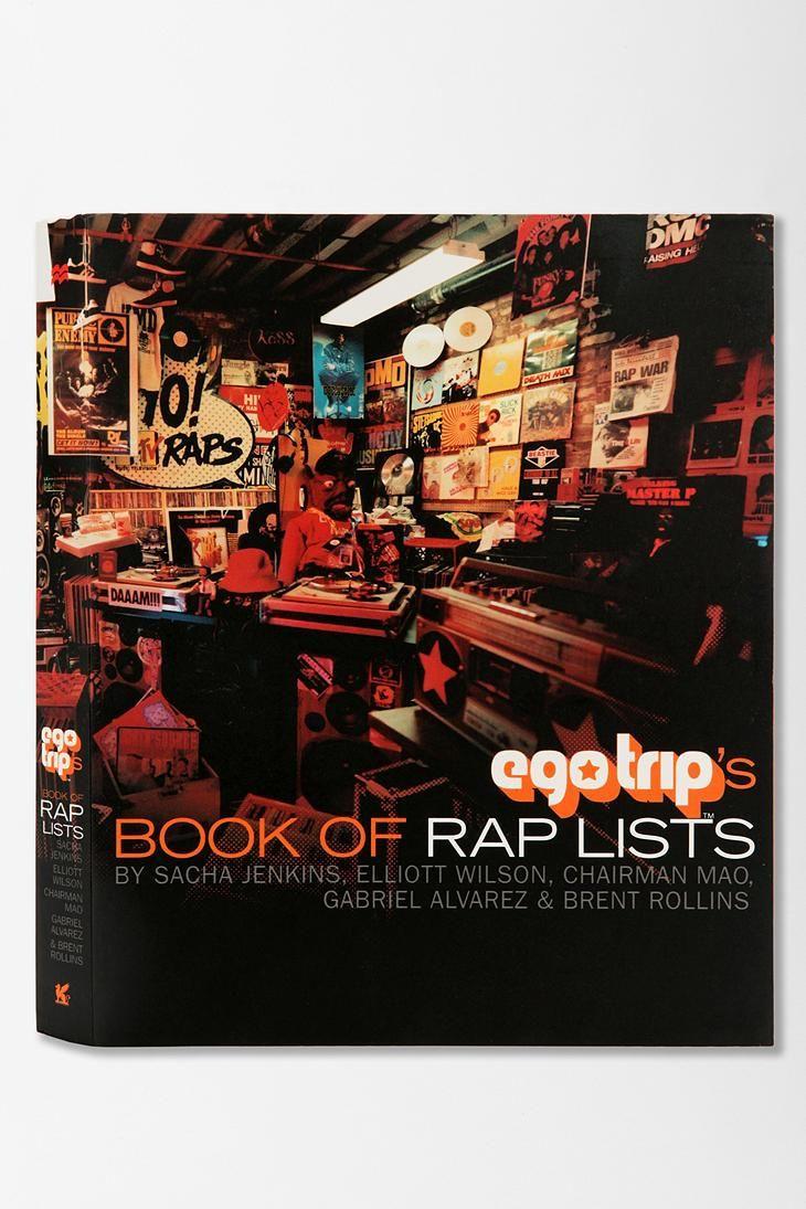 Ego Trip's Book Of Rap Lists By Sacha Jenkins, Elliott Wilson, Jeff Mao, Gabe Alvarez & Brent Rollins