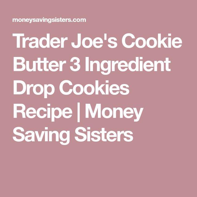 Trader Joe's Cookie Butter 3 Ingredient Drop Cookies Recipe | Money Saving Sisters