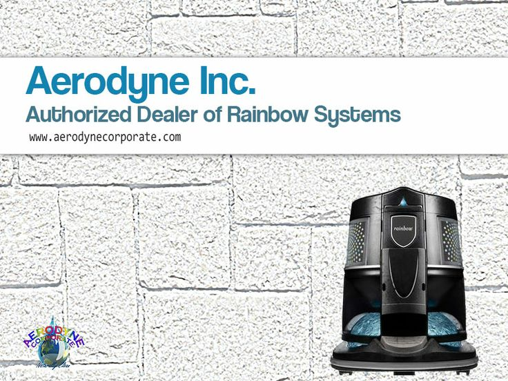 Authorized Dealer of Rainbow Systems - Bid Adieu to traditional vacuum cleaners and switch to rainbow vacuum cleaners which are asthma and allergy friendly! Enjoy Rainbow system benefits to the fullest – Buy it from authorized dealer Aerodyne Inc.