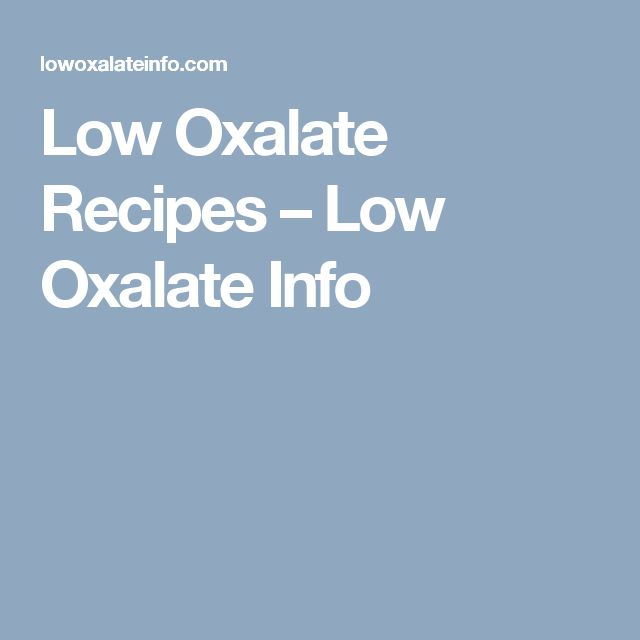 Low Oxalate Recipes – Low Oxalate Info