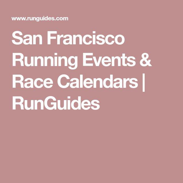 San Francisco Running Events & Race Calendars   RunGuides