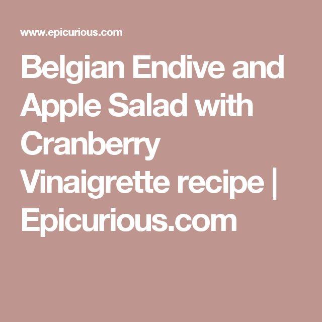 Belgian Endive and Apple Salad with Cranberry Vinaigrette recipe | Epicurious.com
