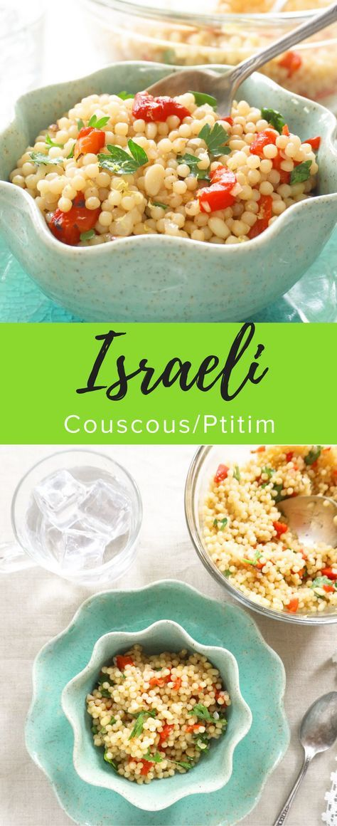 This Israeli Couscous (Ptitim) is great hot or cold, perfect Summer salad for lunch or picnic