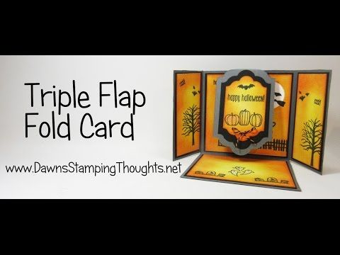 Triple Flap Fold Halloween card video . (Dawns stamping thoughts Stampin'Up…