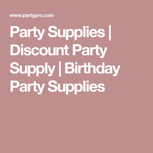 Party Supplies | Discount Party Supply | Birthday Party Supplies