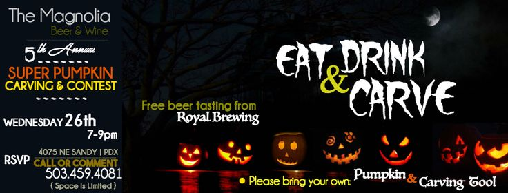 The Magnolia beer & wine swanky space is hosting our 5th annual Pumpkin Carving & Contest on Wednesday October 26th from 7-9pm. Bring your own pumpkin & favorite carving tool. Royal Brewing will be pouring free (yup, free!) beer tasting while supplies last. Please reserve your seat by calling us at: 503-459-4081 or join our page over on Facebook at: https://www.facebook.com/TheMagnoliaPDX. Space is limited....Serving wine, beer, specialty coffee & farm-fresh-local bites (including vegan!)