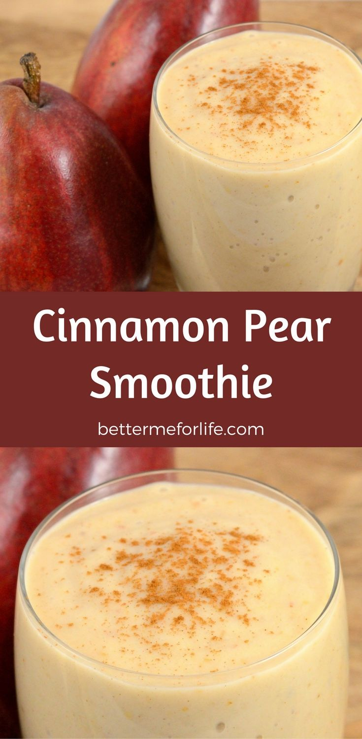 Cinnamon Pear Smoothie by Better Me for Life. Find the recipe on BetterMeforLife.com