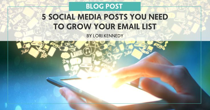 5 Social Media Posts You Need to Grow Your Email List - The Wellness Business Hub