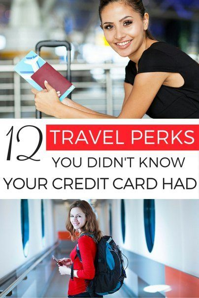 12 Travel Perks You Didn't Know Your Credit Card Had