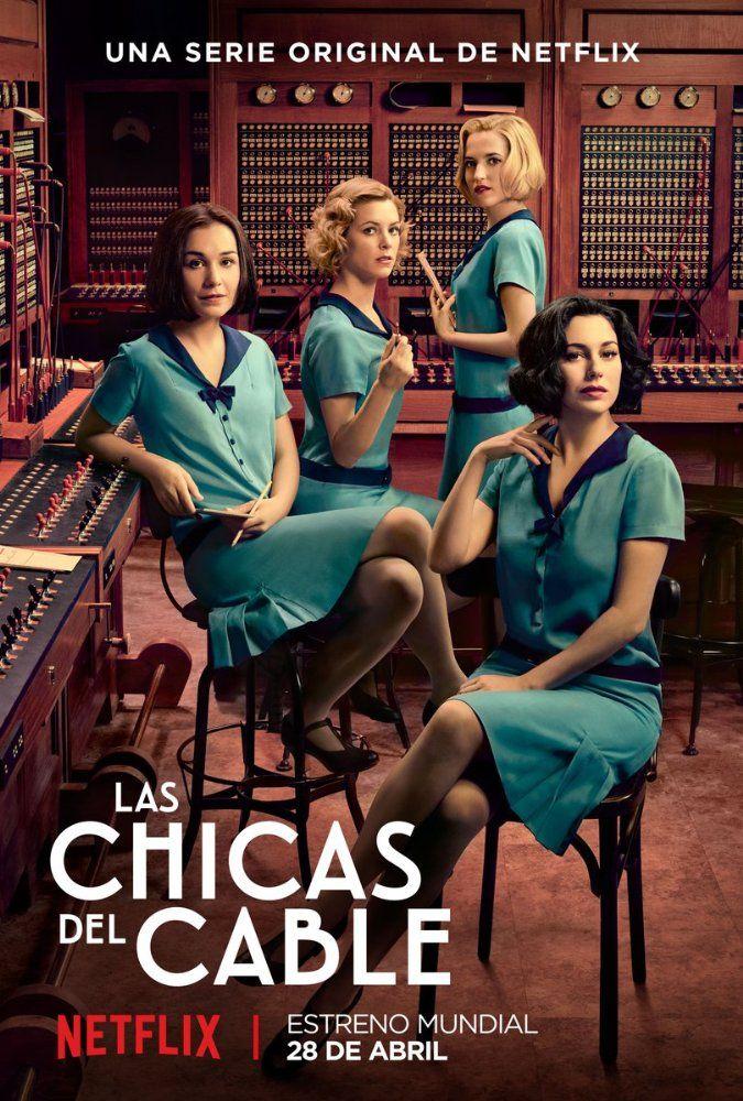 Las chicas del cable (2017-)