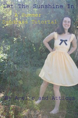 Lovely step-by-step tutorial for an easy summer dress! By Amelie and Atticus: Summer Sundress Tutorial