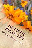 Holistic Recovery: