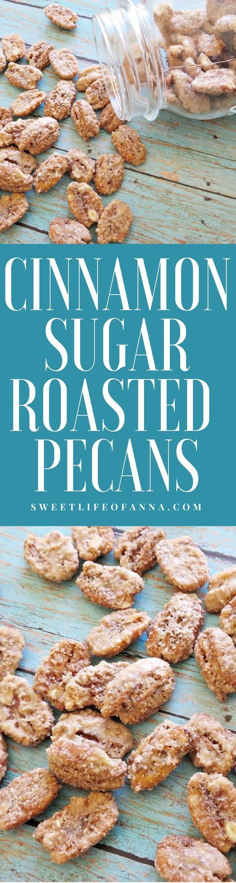Cinnamon Sugar Roasted Pecans. These taste like the pecans you find at the fair or malls.