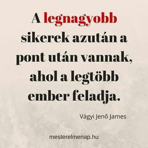 #igazgondolat  #siker   Ne add fel !!!!!!