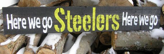 I love this Steeler's sign.........