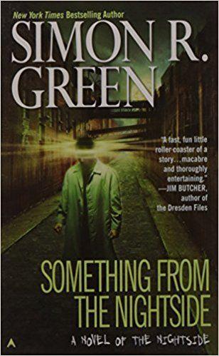 Amazon.com: Something from the Nightside (Nightside, Book 1) (9780441010653): Simon R. Green: Books