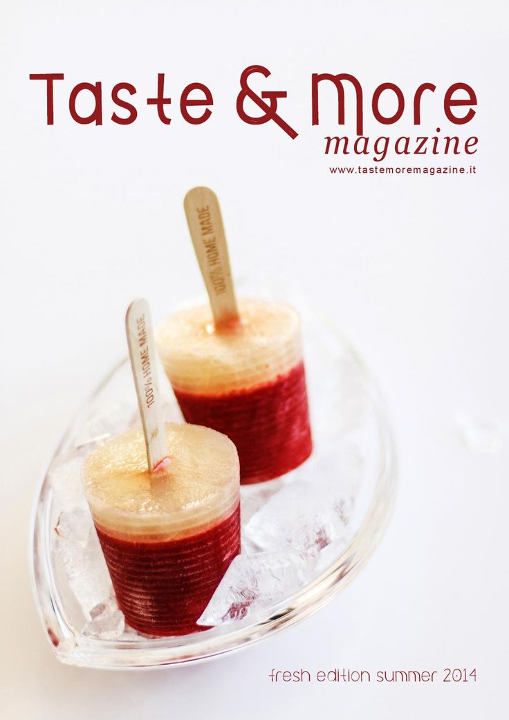 ISSUU - Taste&More Magazine summer edition 2014 di Taste&More Magazine