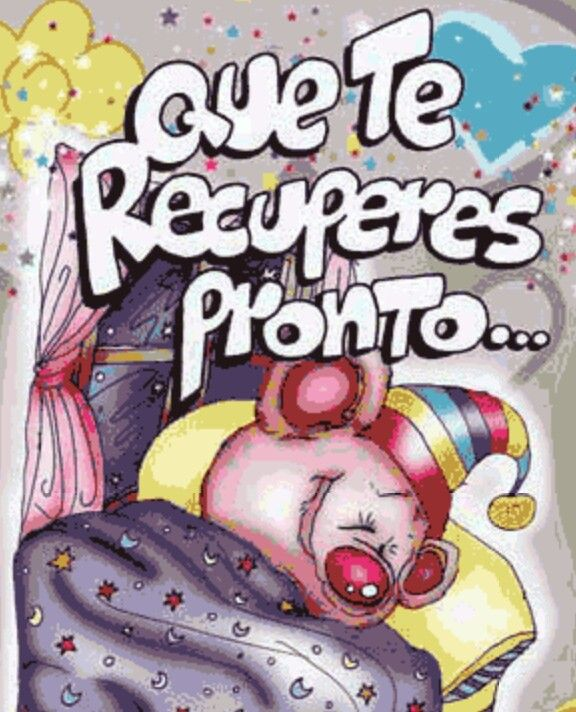 Recupérate pronto on Pinterest | Dios, Amor and Favors