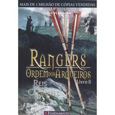 Rangers Ordem dos Arqueiros - livro 8 - Reis de Clonmel