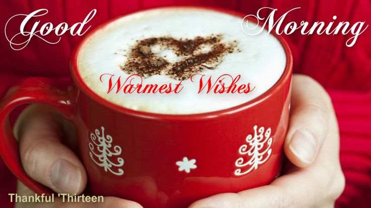 Coffee And Christmas Quotes: 17 Best Images About Good Morning On Pinterest