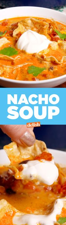 Nacho Soup is all you'll need to get through this endless winter. Get the recipe from Delish.com.