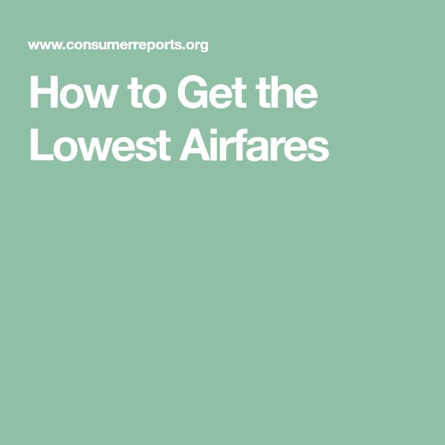 How to Get the Lowest Airfares