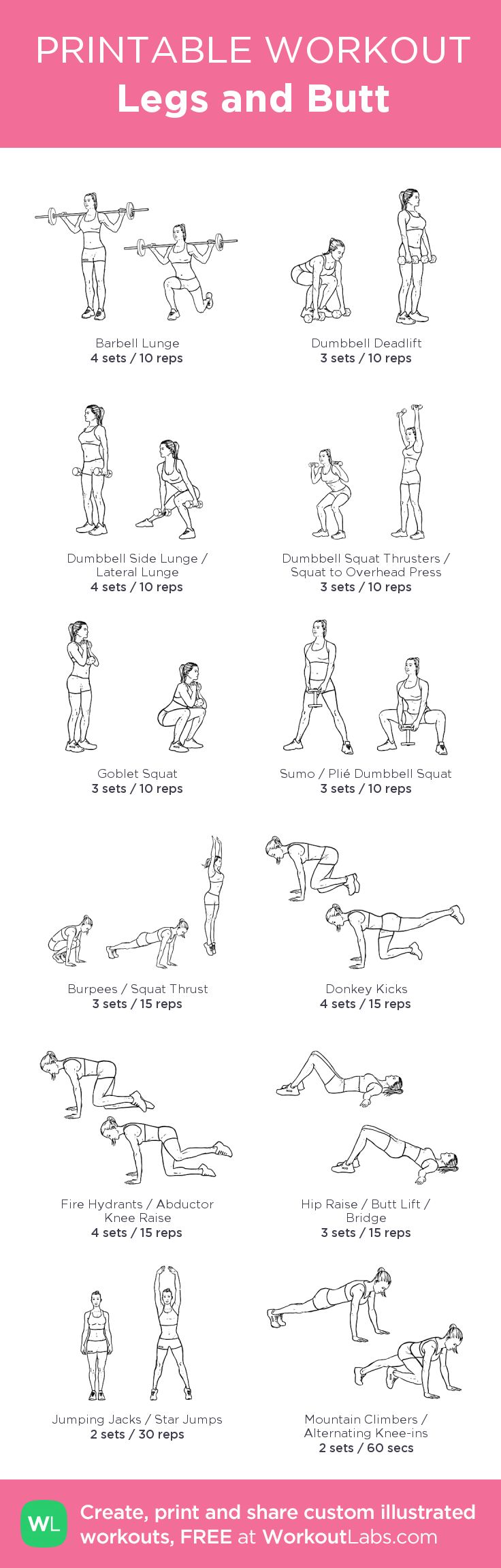 Legs and Butt –my custom workout created at WorkoutLabs.com • Click through to download as printable PDF! #customworkout