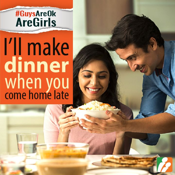 7) Are guys ready to make dinner if their spouse comes home late from work? Yes/ No and WHY? #GuysAreOkAreGirls