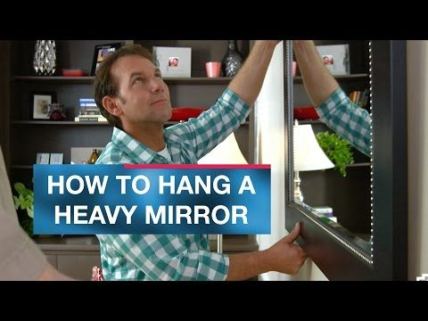 How to Hang a Heavy Mirror or Picture - YouTube