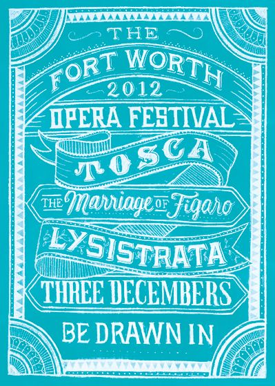 Poster work by Dana Tanamachi for The Fort Worth Opera 2012 Season. hand drawn in chalk and scanned for image :)