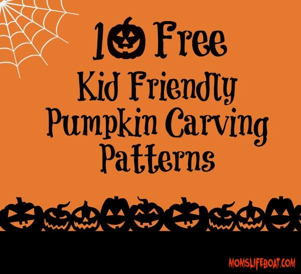 10 free kid friendly pumpkin carving patterns designs your children will love