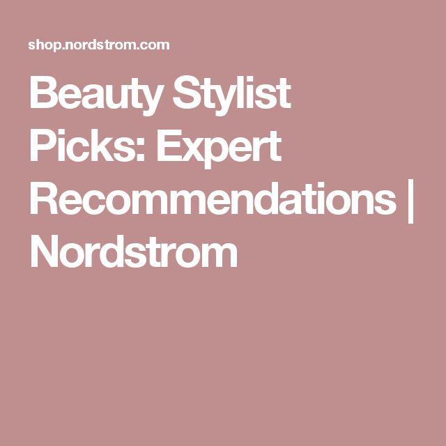 Beauty Stylist Picks: Expert Recommendations | Nordstrom