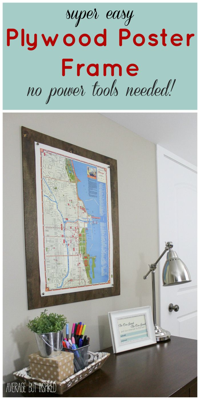 "Give your large scale art a pretty ""frame"" with this easy DIY plywood poster frame project! You don't even have to cut the wood yourself! Find out all the details on how to ""frame"" your art in under 10 minutes!"
