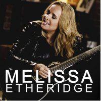 MELISSA ETHERIDGE Wednesday 30 March, 2016