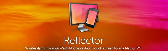 Digital: Divide & Conquer: This Reflector App wirelessly mirrors your iPad, iPhone, or iPod touch screen to any Mac or PC.