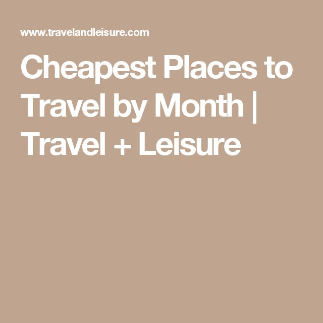 12 Cheapest Places To Travel In 2020 Cheap Places To Travel