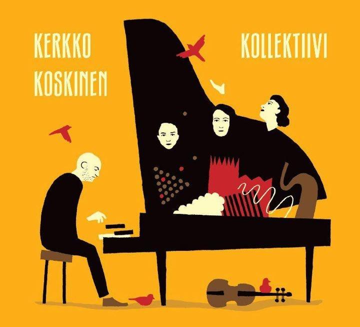 Kerkko Koskinen Kollektiivin levy. Ilmestyy 22.8.2012.